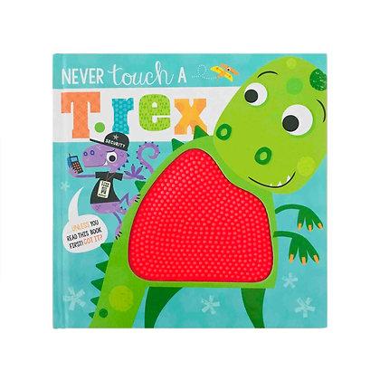 Never Touch a T. Rex