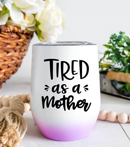Tired as a Mother Decal download