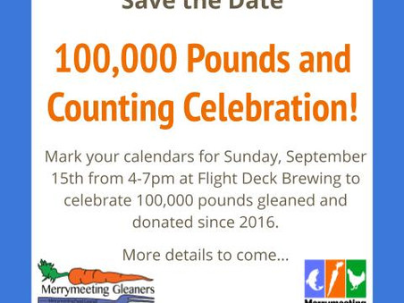 100,000 pounds and Counting Celebration with Merrymeeting Gleaners!