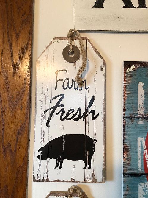 Farm Fresh Wooden Tag Sign