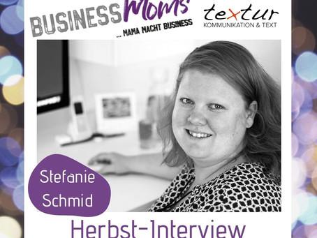 herbst-interview: Stefanie Schmid