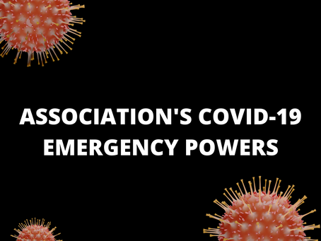 MEMORANDUM REGARDING  ASSOCIATION'S COVID-19 EMERGENCY POWERS