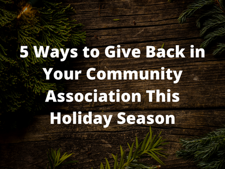 5 Ways to Give Back in Your Community Association This Holiday Season