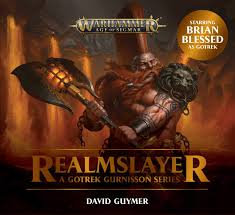 Gotrek: Realmslayer (Audiobook) (WT)