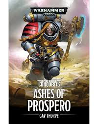 Space Marine Conquests: Ashes of Prospero (PB)(WT)