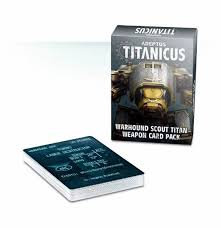 Adeptus Titanicus: Warhound Scout Titan Weapon Card Pack (WT)