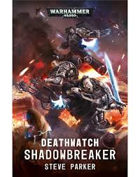 Deathwatch: Shadowbreaker (PB)(WT)