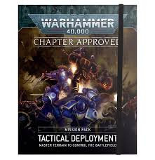 Warhammer 40k: Chapter Approved Mission Pack: Tactical Deployment (WT)