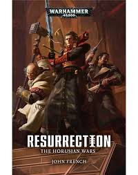 Resurrection: The Horusian Wars (PB)(WT)