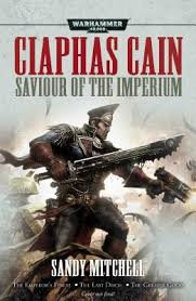 Ciaphas Cain: Saviour of the Imperium (PB)(WT)