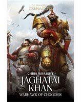 Primarchs: Jaghatai Khan (HB)(WT)