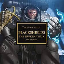 Horus Heresy: Blackshields: The Broken Chain (CD)(WT)
