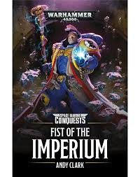 Space Marine Conquests: Fist of the Imperium (PB)(WT)