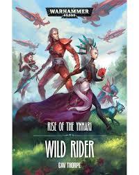 Rise of the Ynnari 2: Wild Rider (PB)(WT)