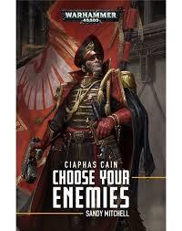 Ciaphas Cain: Choose Your Enemies (PB)(WT)