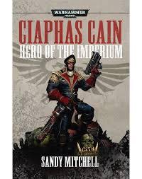 Ciaphas Cain: Hero of the Imperium (PB)(WT)
