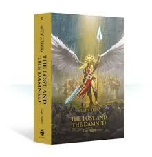 Horus Heresy: Siege of Terra: The Lost and the Damned (HB)(WT)