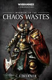 Warhammer Chronicles: Warriors of the Chaos Wastes (PB)(WT)