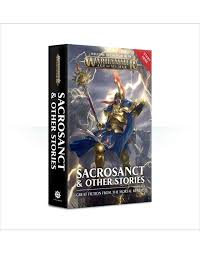 Age of Sigmar: Sacrosanct and other stories (PB)(WT)