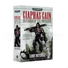 Ciaphus Cain: Defender of the Imperium (PB)(WT)