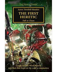 Horus Heresy: The First Heretic (PB)(WT)
