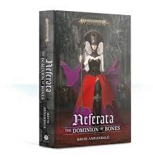 Neferata: The Dominion of Bones (PB)(WT)