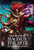 Primarchs: Magnus the Red (HB)(WT)