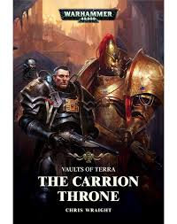 Vaults of Terra: The Carrion Throne (PB)(WT)