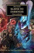 Horus Heresy: Slaves to Darkness (PB)(WT)