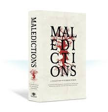 Maledictions: A Horror Anthology (PB)(WT)