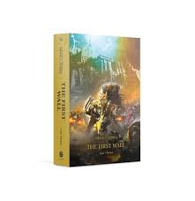 Horus Heresy: Siege of Terra: The First Wall (HB)(WT)