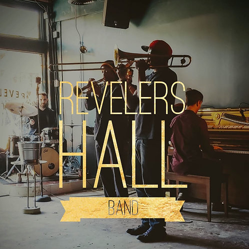 The Revelers Hall Song