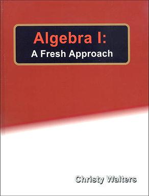 Algebra 1: A Fresh Approach