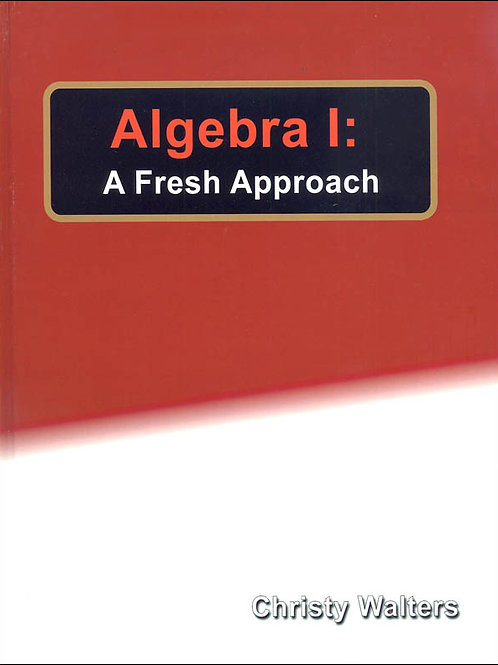 Algebra 1: A Fresh Approach
