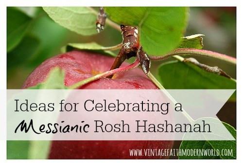 Ideas for Celebrating a Messianic Rosh HaShanah / Yom Teruah - Vintage Kids   Modern World