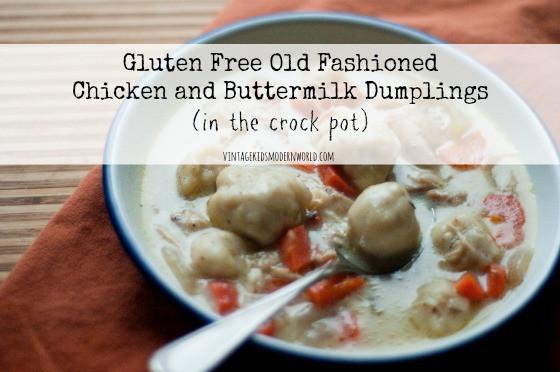 Gluten Free Old Fashioned Chicken and Buttermilk Dumplings :: VintageKidsModernWorld.com