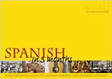 Spanish in Three Months