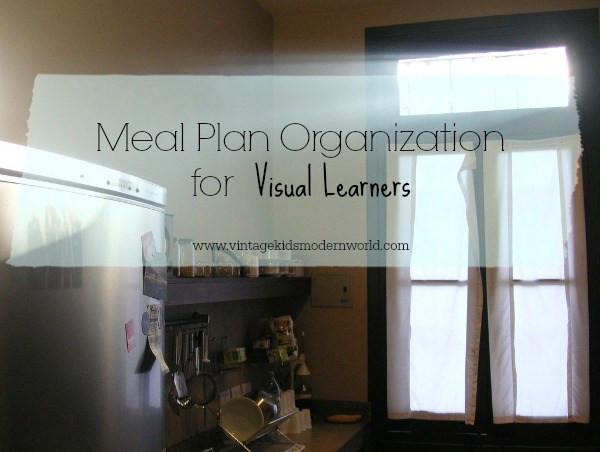 Meal Plan Organization For the Visual Learner :: Vintage Kids | Modern World