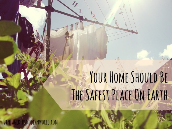 Your Home Should Be The Safest Place On Earth :: Vintage Kids | Modern World