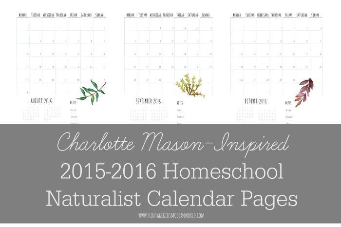 FREE Charlotte Mason Inspired 2015-2016 Homeschool Naturalist Calendar :: Vintage Kids | Modern World Blog