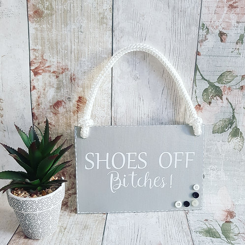 Take Your Shoes Off Wooden Hanging Sign