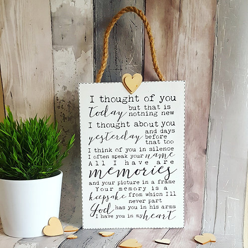 I Thought Of You Today A4 Wooden hanging Memory Sign For Missed Loved Ones.