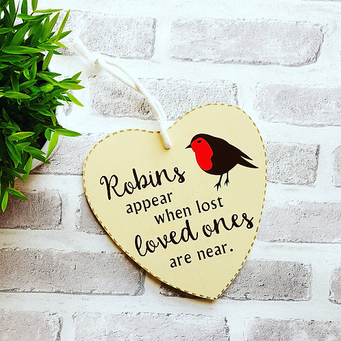 Robins Appear When Lost Loved Ones Are Near Wooden Hanging Sign