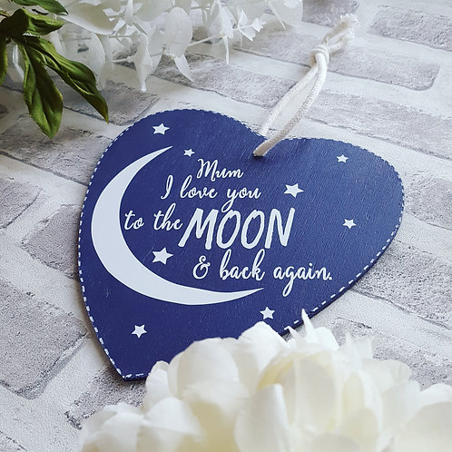 I Love You To The Moon & Back Again Wooden Hanging Heart
