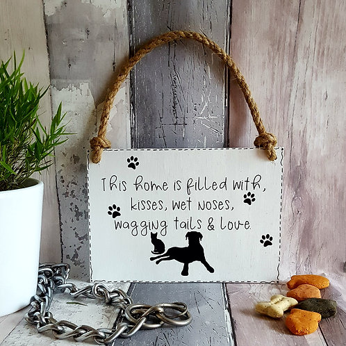 This Home Is Filled With Kisses, Wet Noses, Wagging Tails Dog, Cat Wooden Sign.