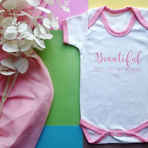 Beautiful Just Like My Mummy Baby Vest