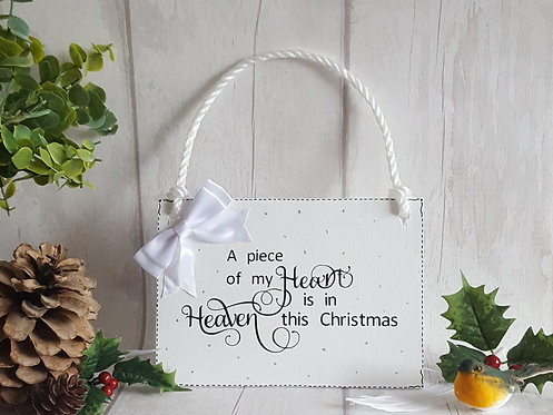 A Piece Of My Heart Is In Heaven This Christmas Wooden Hanging Sign