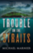 Trouble on the Straits - Action Adventure story