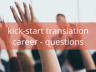 Kick-start your career as a translator: Your questions answered