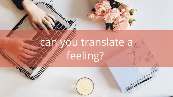 Featured: Can you translate a feeling?